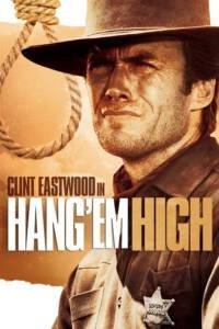 Hang Em High (1968) กลั่นแค้นไอ้ชาติหิน