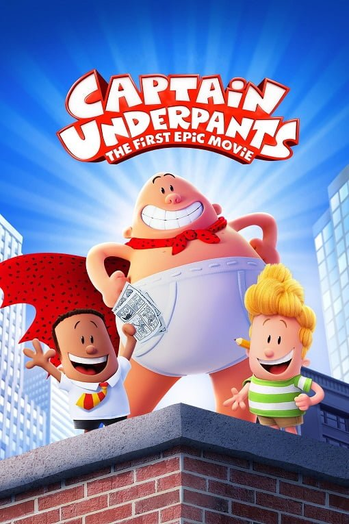 Captain Underpants The First Epic Movie (2017) กัปตันกางเกงใน!