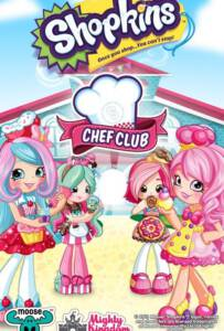 Shopkins: Chef Club (2016) ช็อปกิ้นส์ เชฟสาวน้อยกับครัวหรรษา