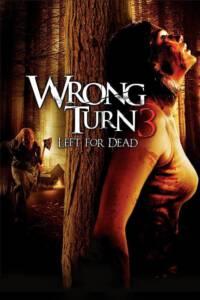Wrong Turn 3: Left for Dead (2009) หวีดเขมือบคน 3