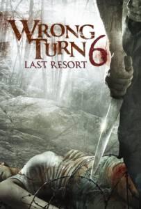 Wrong Turn 6: Last Resort (2014) หวีดเขมือบคน 6: รีสอร์ทอำมหิต