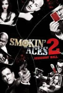 Smokin' Aces 2: Assassins' Ball (2010) ดวลเดือด ล้างเลือดมาเฟีย 2: เดิมพันฆ่า ล่าเอฟบีไอ