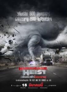 The Hurricane Heist (2018) ปล้นเร็วฝ่าโคตรพายุ