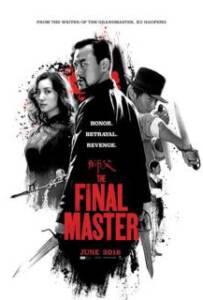 The Final Master (2015) พยัคฆ์โค่นมังกร