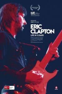 Eric Clapton- Life in 12 Bars (2017) เอริก แคลปตัน