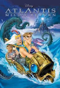 Atlantis Milo's Return (2003) การกลับมาของไมโล: แอตแลนติ