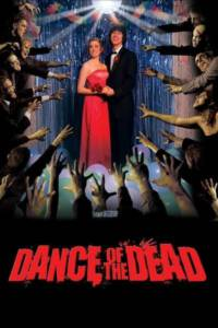 Dance of the Dead (2008) คืนสยองล้างบางซอมบี้