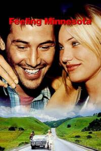 Feeling Minnesota (1996) กอดเธอฝ่านรก
