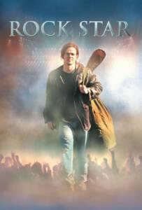 Rock Star (2001) หนุ่มร็อคดวงพลิกล็อค