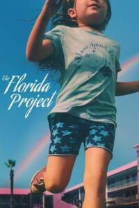 The Florida Project (2017) แดน(ไม่)เนรมิต