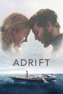 Adrift 2018 รักเธอฝ่าเฮอร์ริเคน