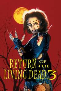Return of the Living Dead III (1993) ผีลืมหลุม 3