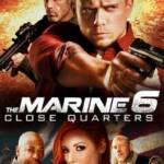 The Marine 6 Close Quarters (2018) เดอะ มารีน 6 คนคลั่งล่าทะลุสุดขีดนรก