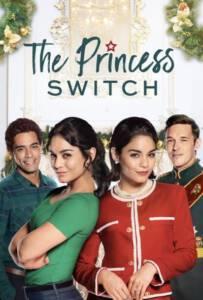 The Princess Switch 2018 เดอะ พริ้นเซส สวิตช์ สลับตัวไม่สลับหัวใจ