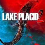 Lake Placid 2 (2007) โคตรเคี้ยมบึงนรก 2