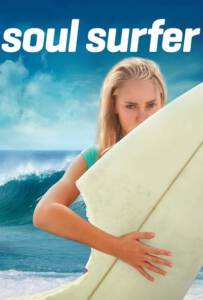 Soul Surfer (2011) หัวใจกระแทกคลื่น
