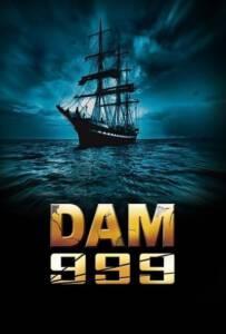 Dam999 (2011) เขื่อนวิปโยควันโลกแตก