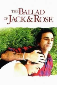 The Ballad of Jack and Rose 2005 ขอให้โลกนี้มีเพียงเรา