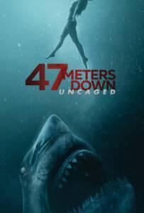 47 Meters Down: Uncaged (2019) ดิ่งลึกสุดนรก