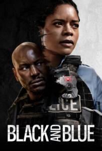 Black and Blue (2019) แบล็คแอนด์บลู พลิกแผนลับ สับตำรวจ