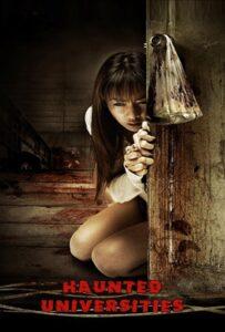 Haunted Universities (2009) มหาลัยสยองขวัญ