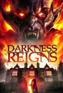 Darkness Reigns (2018)