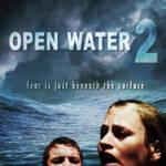 Open Water 2 Adrift (2006) วิกฤตหนีตายลึกเฉียดนรก