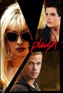 Plush (2013) บันทึก(ลับ)ร็อคสตาร์