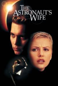The Astronaut's Wife (1999) สัมผัสอันตราย สายพันธุ์นอกโลก
