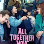 All Together Now (2020) ความหวังหลังรถโรงเรียน