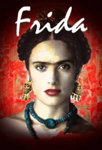 Frida (2002) ผู้หญิงคนนี้ ฟรีด้า