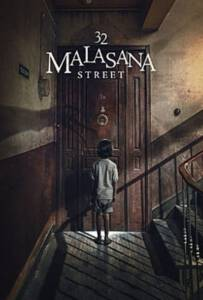 32 Malasana Street 2020 32 มาลาซานญ่า ย่านผีอยู่