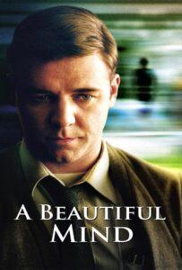 A Beautiful Mind (2001) ผู้ชายหลายมิติ