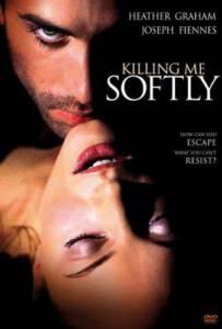 Killing Me Softly (2002) ร้อนรัก ลอบฆ่า