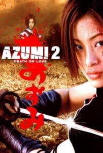 Azumi 2: Death or Love (2005)