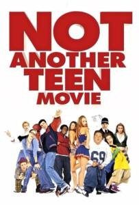 Not Another Teen Movie