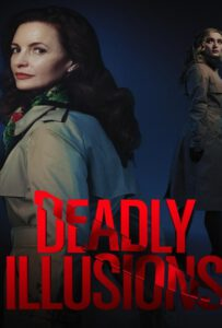Deadly Illusions (2021) หลอน ลวง ตาย