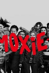 Moxie (2021) ม็อกซี่