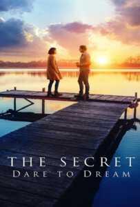 The Secret Dare to Dream (2020)
