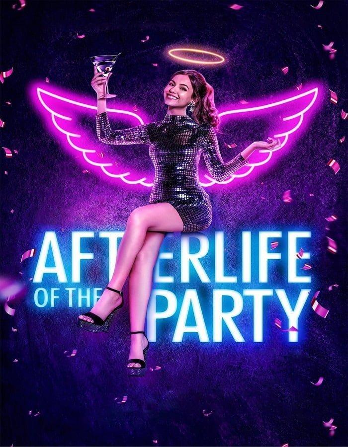 Afterlife of the Party 2021 อาฟเตอร์ไลฟ์ ออฟ เดอะ ปาร์ตี้