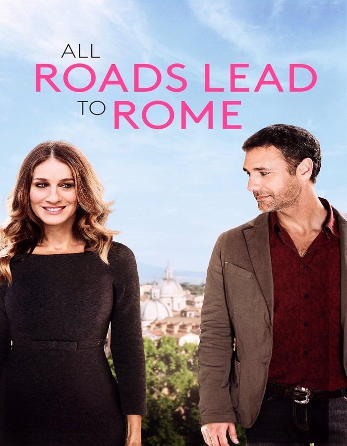 All Roads Lead to Rome 2015 รักยุ่งยุ่ง พุ่งไปโรม
