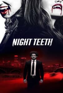 Night Teeth (2021) เขี้ยวราตรี